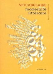 Vocabulaire De La Modernite Litteraire - Couverture - Format classique