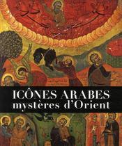 Icônes arabes, mystères d'orient - Couverture - Format classique
