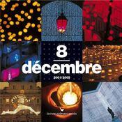 8 décembre, fête des lumières, 2001-2005 - Intérieur - Format classique