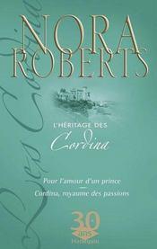 L'héritage des Cordina : Cordina, royaume des passions ; pour l'amour d'un prince - Couverture - Format classique
