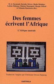 Des femmes écrivent l'Afrique ; l'Afrique australe - Couverture - Format classique
