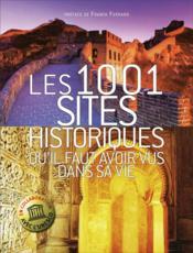 telecharger Les 1001 sites historiques qu'il faut avoir vus dans sa vie livre PDF en ligne gratuit