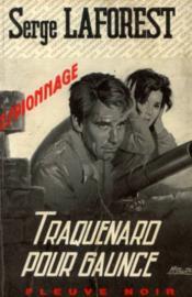 Traquenard pour Gaunce - Couverture - Format classique