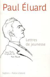 Lettres de jeunesse et poèmes inedits - Couverture - Format classique