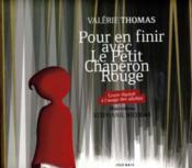 Pour en finir avec le petit chaperon rouge ; conte illustré à usage des adultes - Couverture - Format classique