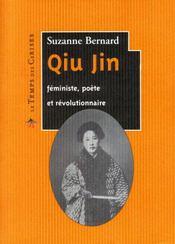 Qiu Jin ; féministe, poète et révolutionnaire - Intérieur - Format classique