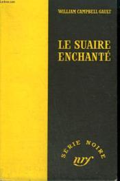 Le Suaire Enchante. ( The Canvas Coffin). Collection : Serie Noire Sans Jaquette N° 189 - Couverture - Format classique