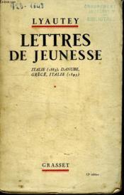 Lettres De Jeunesse.Italie 1883- Danube, Grece, Italie 1893. - Couverture - Format classique