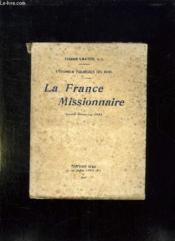 L Evangile Par Dessus Les Mers. La France Missionnaire. Redio Sermons 1931. - Couverture - Format classique