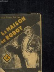 La Maison Du Robot / Collection Mon Roman Policier N°180 - Couverture - Format classique