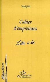 Cahier D'Empreintes, Lettre A Toi - Intérieur - Format classique
