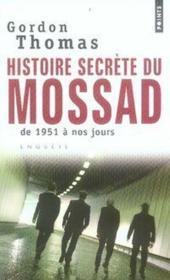 Histoire secrète du Mossad ; de 1951 à nos jours - Couverture - Format classique