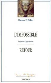 Impossible retour - a propos de l'afrocentrisme - Couverture - Format classique