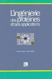 L'Ingenierie Des Proteines Et Ses Applications - Couverture - Format classique