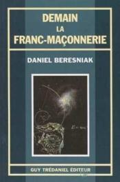 Demain la franc-maconnerie - Couverture - Format classique
