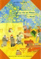 La Vie En Fetes : Noel - Livret De L'Enfant + Posters - Couverture - Format classique