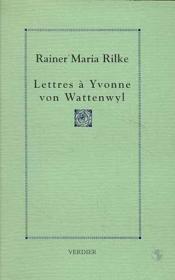Lettres à Yvonne von Wattenwyl - Couverture - Format classique