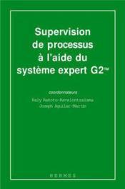 Supervision de processus a l aide du systeme expert g2 tm - Couverture - Format classique