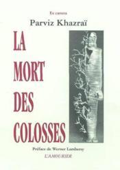 La Mort Des Colosses - Couverture - Format classique