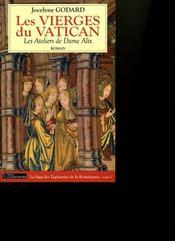 Les vierges du vatican t.2 ; les ateliers de dame alix - Intérieur - Format classique