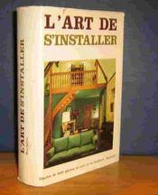 L'Art De S'Installer - Couverture - Format classique