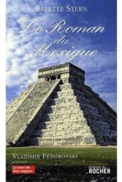 Le roman du Mexique - Couverture - Format classique