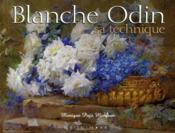 Blanche Odin, sa technique - Couverture - Format classique