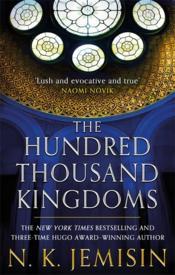 The Hundred Thousand Kingdoms - Couverture - Format classique