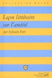 Leçon littéraire sur l'amitié - Couverture - Format classique