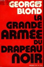 La Grande Armee Du Drapeau Noir - Couverture - Format classique