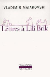 Lettres A Lili Brik - Couverture - Format classique