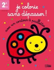 Je Colorie Sans Depasser ! ; La Coccinelle - Couverture - Format classique