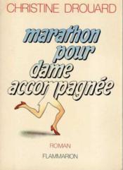 Marathon pour dame accompagnee - Couverture - Format classique