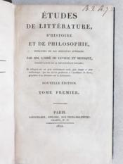 Etudes de littérature, d'Histoire et de Philosophie, extraites de nos meilleurs ouvrages (2 Tomes - Complet) - Couverture - Format classique