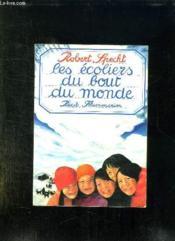 Les Ecoliers Du Bout Du Monde. - Couverture - Format classique