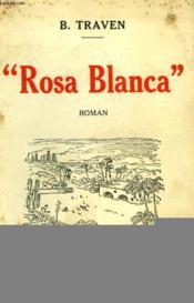 Rosa Blanca. - Couverture - Format classique