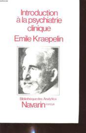 Introduction A La Psychiatrie Clinique - Couverture - Format classique