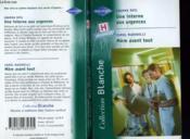 Une Interne Aux Urgences Suivi De Mere Avant Tout (A Consultant'S Special Care - The Baby Emergency) - Couverture - Format classique