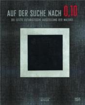 Auf der suche nach 0,10 die letzte futuristische (fondation beyeler) - Couverture - Format classique