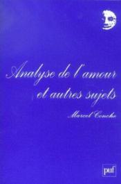 Analyse de l'amour et autres sujets (4e édition) - Couverture - Format classique