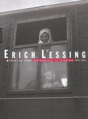 Erich Lessing ; Memoire De Temps, Photographies De Reportage, 1948-1973 - Intérieur - Format classique