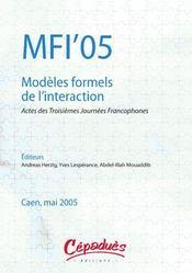 Mfi'05 ; modeles formels de l'interaction ; actes des troisiemes journees francophones - Intérieur - Format classique