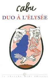 Duo a l'elysee - Intérieur - Format classique