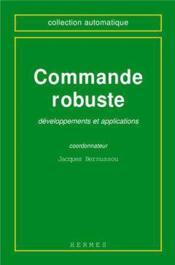 Commande robuste : developpements et applications - Couverture - Format classique