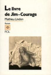 Le livre de Jim Courage - Couverture - Format classique