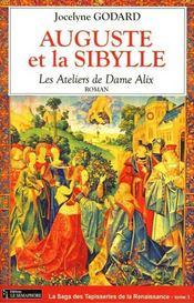Les ateliers de dame alix t.3 ; auguste et la sibylle - Intérieur - Format classique