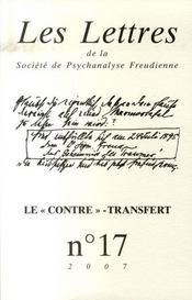 Les Lettres De La Societe De Psychanalyse Freudienne N.17 ; Le Contre-Transfert - Intérieur - Format classique