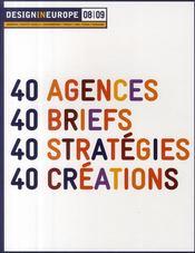 Design in Europe 2008/2009 ; 40 agences, 40 briefs, 40 stratégies, 40 créations - Couverture - Format classique