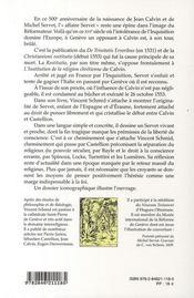 Michel Servet ; du bûcher à la liberté de conscience - 4ème de couverture - Format classique