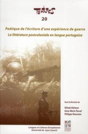 Poétique de l'écriture d'une expérience de guerre ; la littérature postcoloniale en langue portugaise - Couverture - Format classique